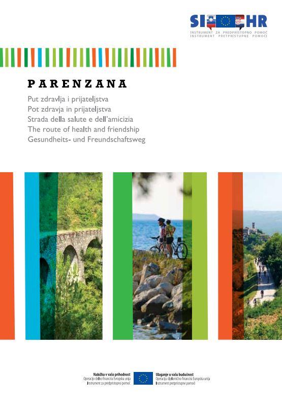 Istra Bike: Parenzana, route of health and friendship