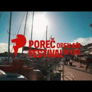POREČ OPEN AIR FESTIVAL 2017 - Official Aftermovie