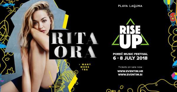 Музыкальный фестиваль Rise Up Пореч 06. - 07.07.2018.